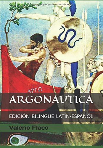 ARGONAUTICA: (Edición bilingüe latín-español) ARGONAUTICON LIBRI OCTO de Valerio Flaco por JUAN JOSÉ MARCOS GARCÍA