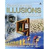 Fascinantes illusions d'optique