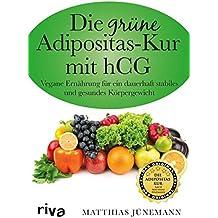 Die grüne Adipositas-Kur mit hCG: Vegane Ernährung für ein dauerhaft stabiles und gesundes Körpergewicht