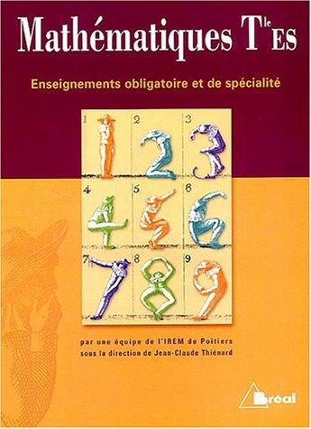 Mathématiques Terminale ES : Enseignements obligatoire et de spécialité