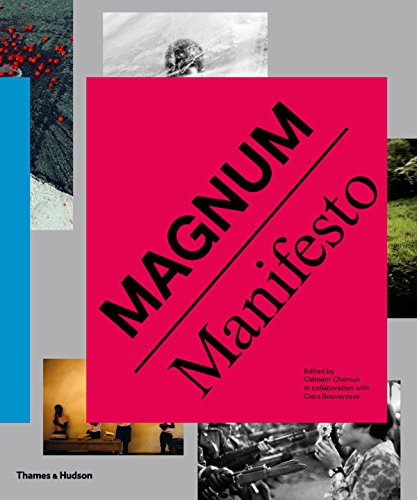 Magnum manifesto par Clement Cheroux
