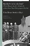 R?ckkehr in Feindesland?: Fritz Bauer in der deutsch-j?dischen Nachkriegsgeschichte (Jahrbuch zur Geschichte und Wirkung des Holocaust)