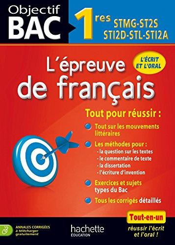 Objectif Bac Français 1res séries technologiques