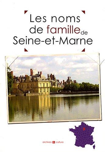 Les noms de famille de la Seine-et-Marne