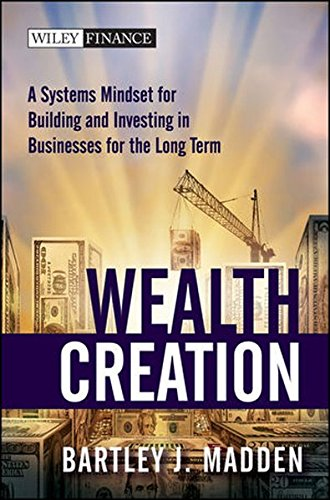 wealth-creation-a-systems-mindset-for-building-and-investing-in-businesses-for-the-long-term-wiley-f