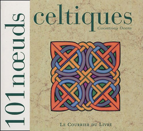 101 noeuds celtiques