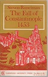 Fall of Constantinople by Steven Runciman (1969-05-01)