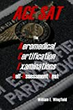 The Aeromedical Certification Examinations Self-Assessment Test: Volume 1