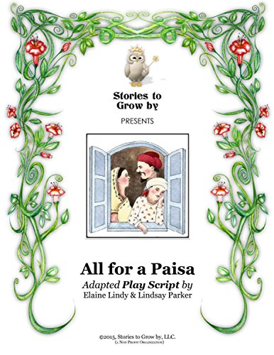 Whootie Owl\'s Stories to Grow by Reader\'s Theater Script~ All for a Paisa (English Edition)