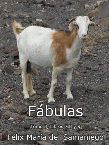 Fábulas. Tomo III. Libros 7,8 y 9 (Fábulas de Samaniego) por Félix María de Samaniego