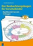 Auf einen Blick! Der Beobachtungsbogen für Vorschulkinder: Nachbestellset mit 10 Bogen