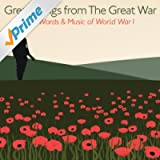 Great Songs from the Great War (Highlights) - The Words & Music of World War I