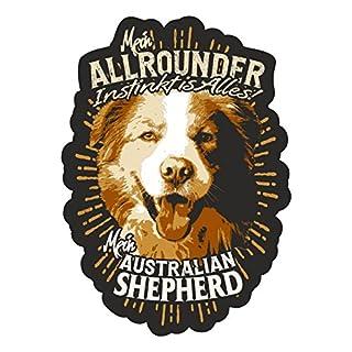 wetterfester Aufkleber Australian shepherd - Mein Allrounder instinkt is alles