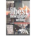 [(Best Newspaper Writing 2002: Winners - the American Society of Newspaper Editors' Competition * * )] [Author: Keith Woods] [Jul-1998]