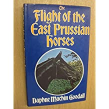 Flight of the East Prussian Horses