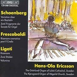 Orgelwerke Von Schönberg, Frescobaldi Und Ligeti