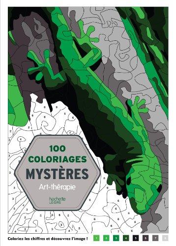 100 Coloriages mystres: Art-thrapie