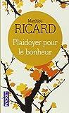 Plaidoyer Pour Le Bonheur by Matthieu Ricard (2004-10-25)