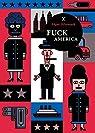 Fuck America par Hilsenrath