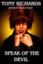 Speak of the Devil (The Raine's Landing Supernatural Thrillers Book 5)