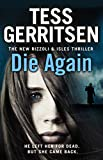 Front cover for the book Die Again by Tess Gerritsen