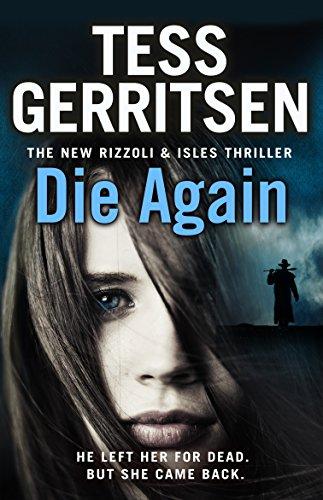 Die Again: (Rizzoli & Isles 11) (English Edition)