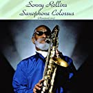 Saxophone Colossus (feat. Tommy Flanagan / Doug Watkins / Max Roach) [Remastered 2017]