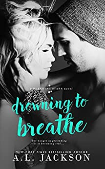 Drowning to Breathe (Bleeding Stars Book 2) (English Edition) di [Jackson, A.L.]