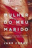 A mulher do meu marido (Português)
