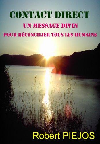 LES MESSAGES DE THOT: Un message Divin par Robert PIEJOS