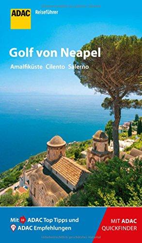 ADAC Reiseführer Golf von Neapel: Der Kompakte mit den ADAC Top Tipps und cleveren Klappkarten