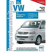 Reparaturanleitung VW Transporter T5,Multivan: Ab Modelljahr 2003