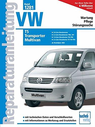 Preisvergleich Produktbild VW T5 / Transporter / Multivan: ab Modelljahre 2003 (Reparaturanleitungen)