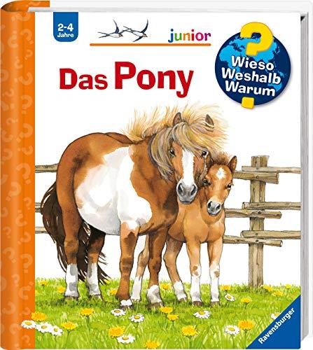 Das Pony (Wieso? Weshalb? Warum? junior, Band 20) -