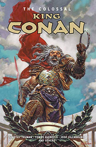 Colossal King Conan por Timothy Truman