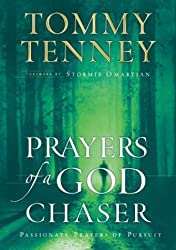 Prayers of a God Chaser (God Chasers) by Tommy Tenney (2004-02-01)