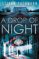 A Drop of Night