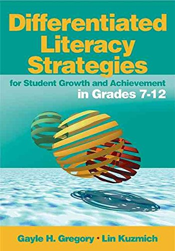 [Differentiated Literacy Strategies for Student Growth and Achievement in Grades 7-12] (By: Gayle H. Gregory) [published: May, 2005]