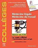Médecine légale - Médecine du travail: Réussir les ECNi...