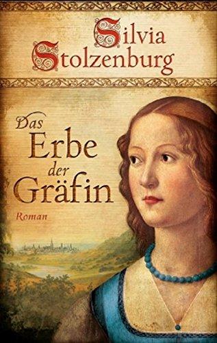 Das Erbe der Gräfin: Historischer Roman (EDITION AGLAIA / Historische Romane)