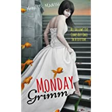 Monday Grimm