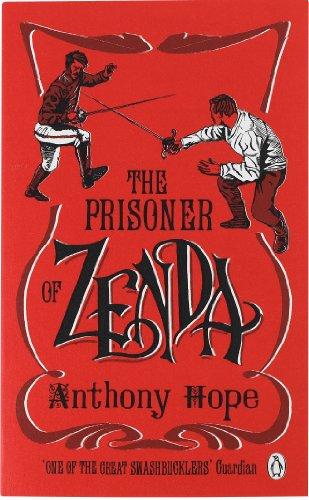 The Prisoner of Zenda (Penguin Classics) (English Edition)