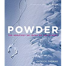 Powder: The Greatest Ski Runs on the Planet (English Edition)