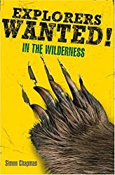 Explorers Wanted!: In the Wilderness