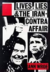 Lives, Lies and the Iran-Contra Affair