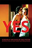 Yes: Screenplay and Notes (Newmarket Shooting Script)
