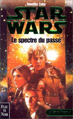 Star Wars, An 19. La Main de Thrawn, tome 1 : Le Spectre du passé par Timothy Zahn
