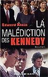 La Malédiction des Kennedy