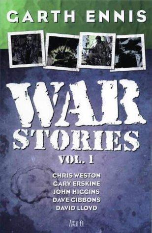 Garth Ennis' War Stories: v. 1
