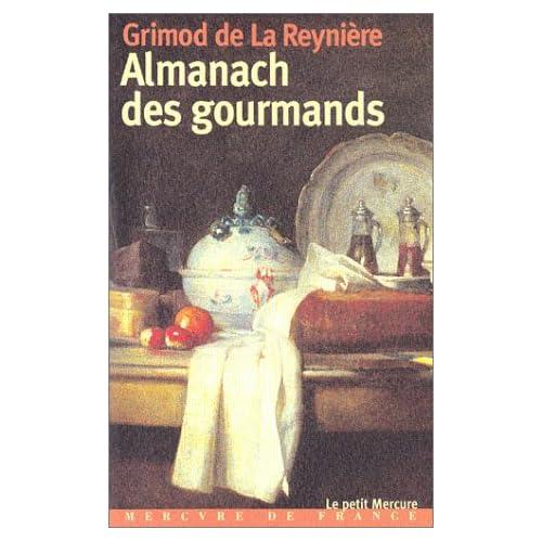 Almanach des gourmands: Huitième année (1812)